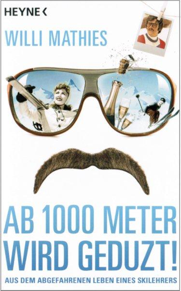 Willi Mathies - Ab 1000 Meter wird geduzt.